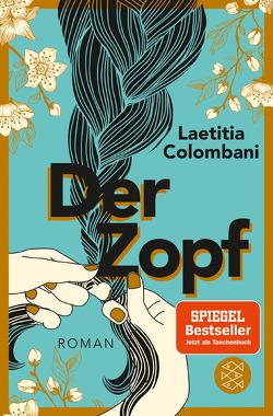 Der Zopf von Colombani,  Laetitia, Marquardt,  Claudia