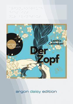 Der Zopf (DAISY Edition) von Colombani,  Laetitia, Marquardt,  Claudia, Sawatzki,  Andrea, Tscheplanowa,  Valery