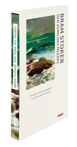 Der Zorn des Meeres von Pechmann,  Alexander, Stoker,  Bram