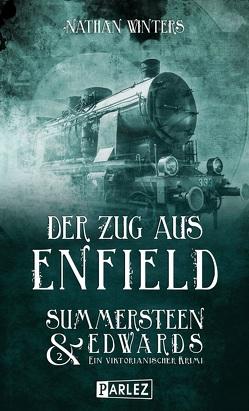 Der Zug aus Enfield von Winters,  Nathan