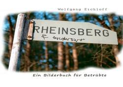 Der Zug der Blinden / Rheinsberg & anderswo von Eichloff,  Wolfgang
