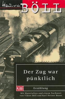 Der Zug war pünktlich von Böll,  Heinrich
