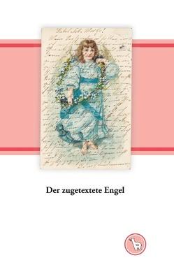 Der zugetextete Engel von Dröge,  Kurt