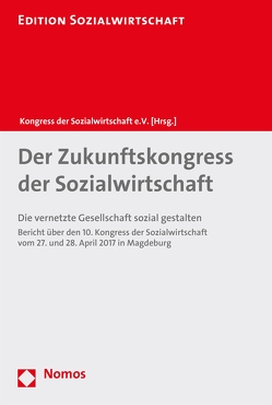 Der Zukunftskongress der Sozialwirtschaft von Kongress der Sozialwirtschaft e.V.