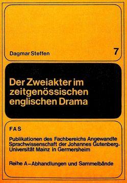 Der Zweiakter im zeitgenössischen englischen Drama von Steffen,  Dagmar