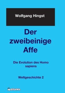 Der zweibeinige Affe von Dr. Hingst,  Wolfgang