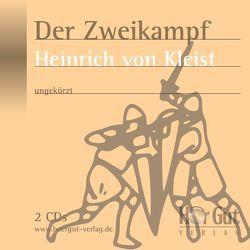 Der Zweikampf von Jochmann,  Norbert, Kleist,  Heinrich von, Nettekoven,  Elmar