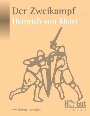 Der Zweikampf von Kleist,  Heinrich von