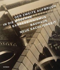Der zweite Aufbruch in die Moderne von Bahlmann,  Peter, Hallerbach,  Leif, Heckötter,  Anna, Stamm,  Rainer, Zietlow,  Julia