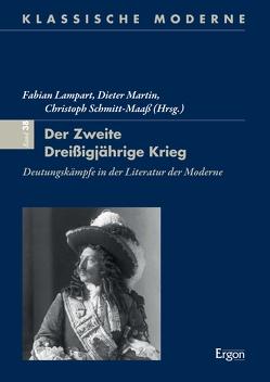 Der zweite Dreißigjährige Krieg von Lampart,  Fabian, Martin,  Dieter, Schmitt-Maaß,  Christoph