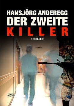 Der zweite Killer – Großdruck von Anderegg,  Hansjörg