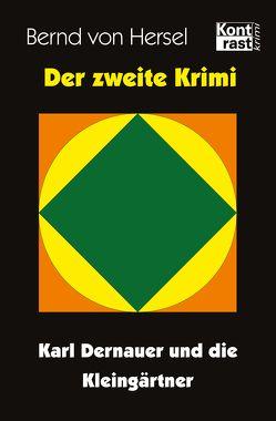 Der zweite Krimi von von Hersel,  Bernd