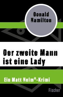 Der zweite Mann ist eine Lady von Hamilton,  Donald, Schmitz,  Rolf