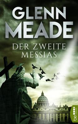 Der zweite Messias von Meade,  Glenn, Meddekis,  Karin