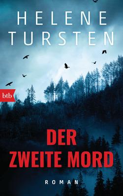 Der zweite Mord von Tursten,  Helene, Wolandt,  Holger