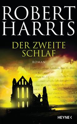 Der zweite Schlaf von Harris,  Robert, Mueller,  Wolfgang