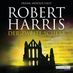 Der zweite Schlaf von Arnold,  Frank, Harris,  Robert, Mueller,  Wolfgang