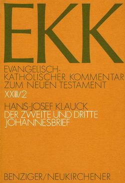 Der zweite und dritte Johannesbrief, EKK XXIII/2 von Klauck,  Hans-Josef