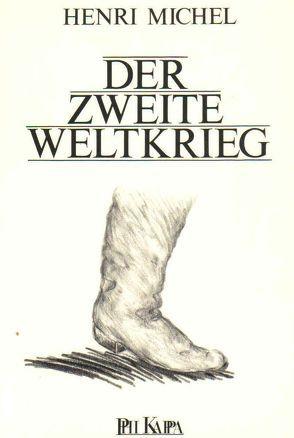 Der Zweite Weltkrieg von Grabe-von Vietinghoff,  Uta, Michel,  Henri