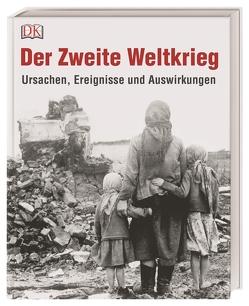 Der Zweite Weltkrieg von Grant,  R G