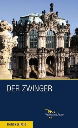 Der Zwinger zu Dresden von Donath,  Matthias, Welich,  Dirk