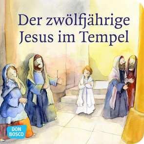 Der zwölfjährige Jesus im Tempel. Mini-Bilderbuch. von Arnold,  Monika, Lefin,  Petra