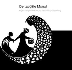 Der zwölfte Monat von Gerig-Wildermuth,  Brigitta, von Meyenburg,  Katharina