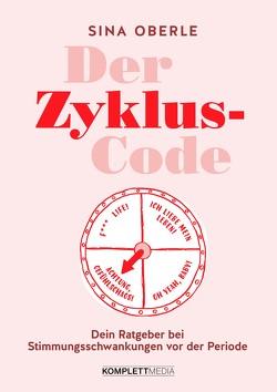 Der Zyklus-Code von Oberle,  Sina