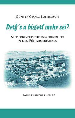 Derf´s a bisserl mehr sei? (Hardcover) von Boehmisch,  Günter Georg
