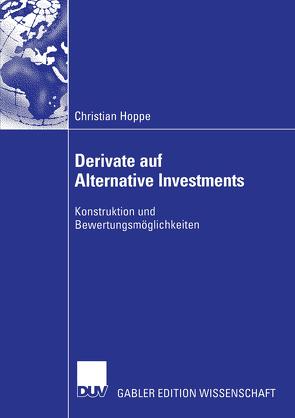 Derivate auf Alternative Investments von Elschen,  Prof. Dr. Rainer, Hoppe,  Christian