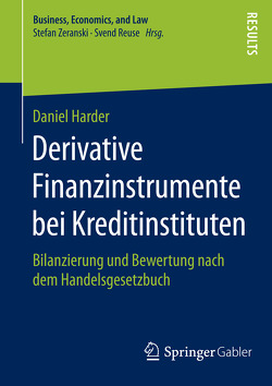 Derivative Finanzinstrumente bei Kreditinstituten von Harder,  Daniel