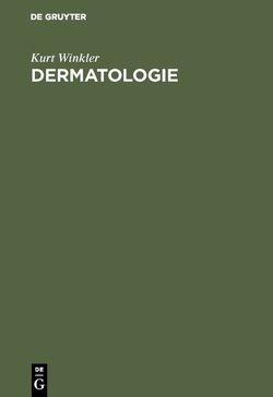 Dermatologie von Winkler,  Kurt