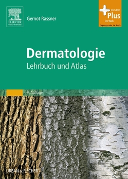 Dermatologie von Rassner,  Gernot