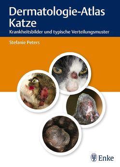 Dermatologie-Atlas Katze von Peters,  Stefanie