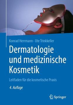 Dermatologie und medizinische Kosmetik von Herrmann,  Konrad, Trinkkeller,  Ute