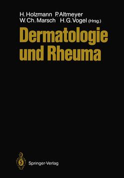 Dermatologie und Rheuma von Altmeyer,  Peter, Holzmann,  Hans, Marsch,  Wolfgang, Vogel,  H.Gerhard