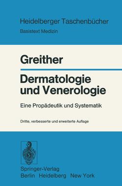 Dermatologie und Venerologie von Greither,  A.