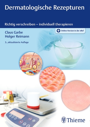 Dermatologische Rezepturen von Garbe,  Claus, Reimann,  Holger