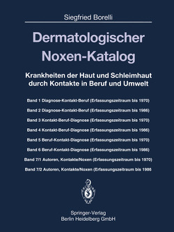 Dermatologischer Noxen-Katalog von Borelli,  Siegfried, Düngemann,  Hans, Seifert,  Birgit, Seifert,  Hans U