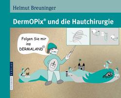 DermOPix® und die Hautchirurgie von Breuninger,  Helmut