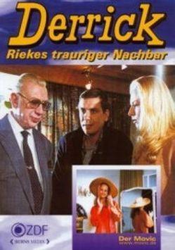 Derrick – Riekes trauriger Nachbar von Berns,  Jochen, Reinecker,  Herbert