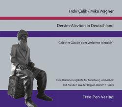 Dersim-Aleviten in Deutschland von Celik,  Hidir, Wagner,  Mika