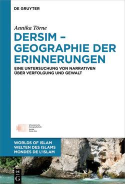 Dersim – Geographie der Erinnerungen von Törne,  Annika