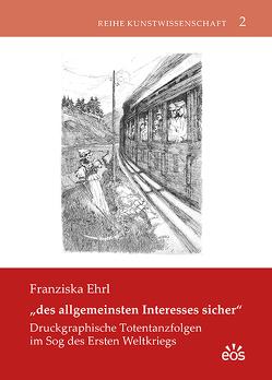 """""""des allgemeinsten Interesses sicher"""" von Ehrl,  Franziska"""