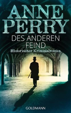 Des anderen Feind von Perry,  Anne, Pfaffinger,  Peter