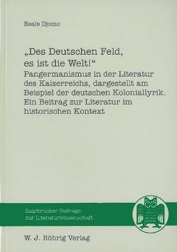 Des Deutschen Feld, es ist die Welt! von Djomo,  Esaïe