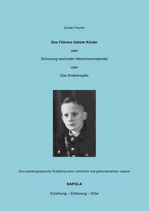 Des Führers liebste Kinder von Pankau ,  Rainer