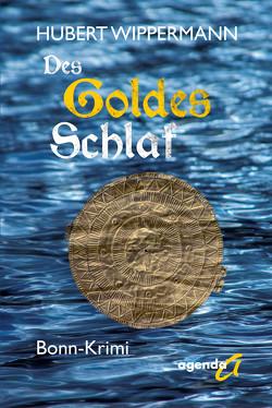 Des Goldes Schlaf von Wippermann,  Hubert