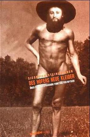 Des Hofers neue Kleider von Steinlechner,  Siegfried