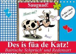 Des is füa de Katz! Bairische Schprüch' und Redensart (Tischkalender 2019 DIN A5 quer) von Stanzer,  Elisabeth